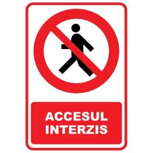 Indicator autocolant - ACCESUL INTERZIS - 20x30cm (1 buc)