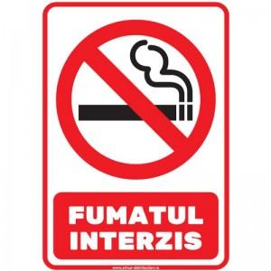 Indicator - FUMATUL INTERZIS - suport rigid PVC