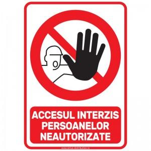 Indicator autocolant - Accesul interzis persoanelor neautorizate - A5