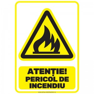 Indicator autocolant - Atentie Pericol de Incendiu - A5