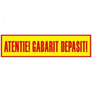 Autocolant - Atentie! Gabarit Depasit! - 1000x250mm